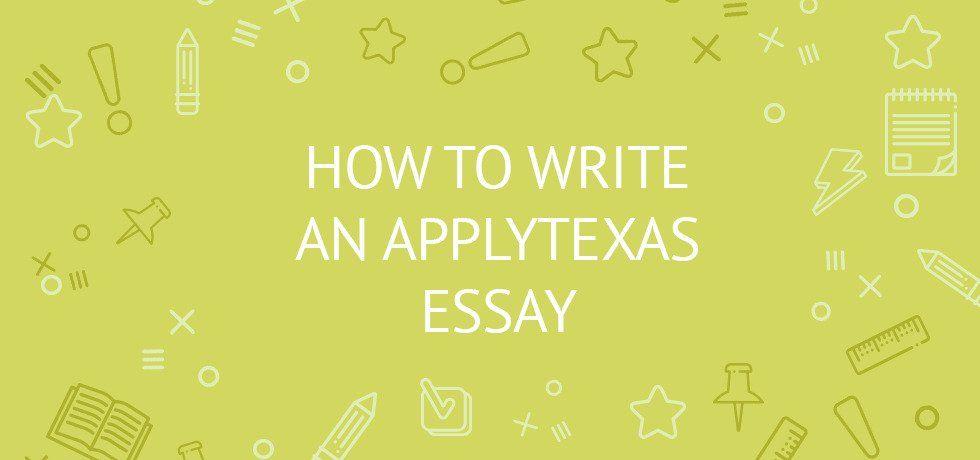 Apply Texas essay topics